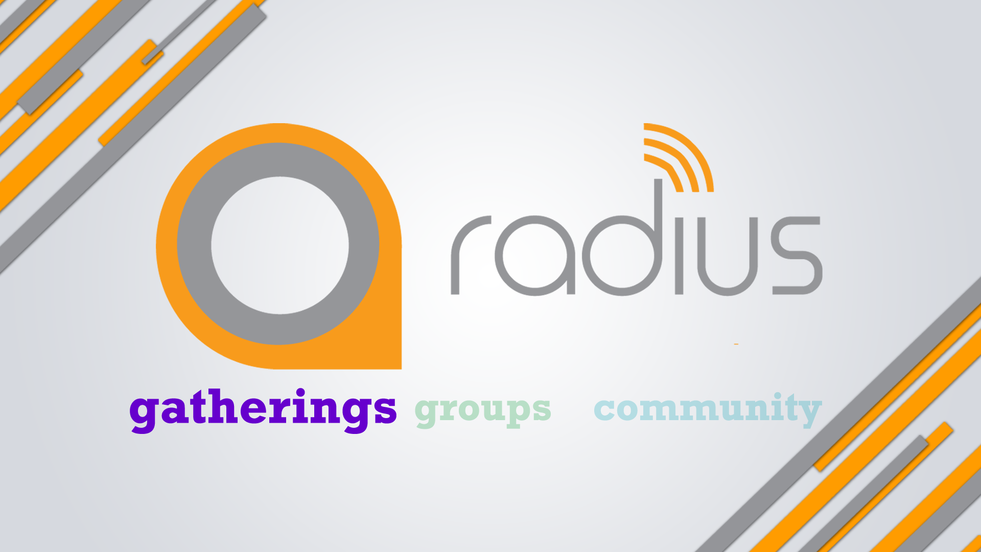radius gatherings